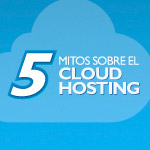 mitos sobre el cloud hosting
