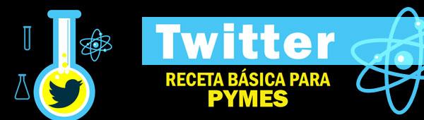 Twitter: Receta basica para PYMES